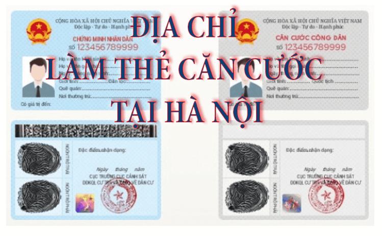 Những điều thú vị về dịch vụ làm thẻ căn cước ở Hà Nội